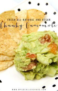 Fresh All-Natural Vegan Chunky Guacamole Recipe - http://mysocalledchaos.com/2016/02/fresh-natural-vegan-chunky-guacamole-recipe.html