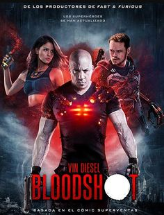 Bloodshot with Vin Diesel, Guy Pearce, Eiza Gonzalez, and Toby Kebbell gets MPAA rating & 2 new posters 2020 Movies, Hd Movies, Movies To Watch, Movies Online, Movies And Tv Shows, Movie Tv, Film Online, Movie Cast, Movies Free