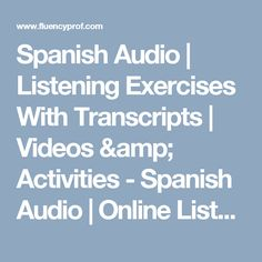 Spanish Audio   Listening Exercises With Transcripts   Videos & Activities - Spanish Audio   Online Listening Exercises, Phrases, Dialogues, Myths and Legends  Web 2.0 Tools   Spanish Lessons