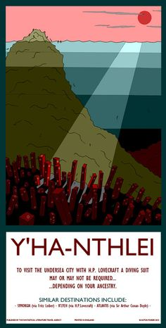 Fantasy literature travel posters. H. P. Lovecraft - Visit Y'Ha-Nthlei  By Autun Purser  http://www.apillustration.co.uk/shop/fantastic-travel-destinations/25-y-ha-nthlei/#