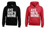 Aye She's Mine and Aye He's Mine Available Colors: Black, Pink, Blue… -------------------------- couple shirt, couple hoodie, matching hoodie, fashion, gift ideas, anniversary gift ideas, relationship goals, boyfriend, girlfriend, fashion trends