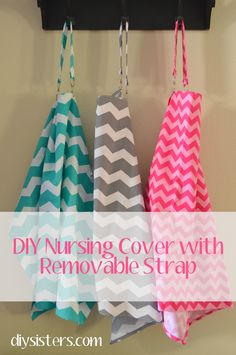 DIY Nursing Cover with Removable Strap | diysisters.com