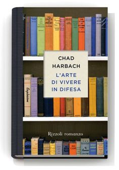 Una copertina metaletteraria per Harbach  A highly literary cover design for Harbach's novel