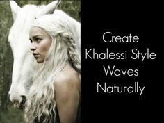 Game of Thrones Khalessi style waves.  Check out these tips for dragon girl waves and sub in Leaping Bunny certified Cruelty Free products.