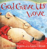 Look what I found on 'God Gave Us Love' Hardcover Love S, Love Book, Our Love, Different Kinds Of Love, Fishing Adventure, Reading Levels, Christmas Books, White Christmas, Christmas Holiday
