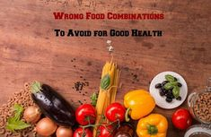 Wrong Food Combinati