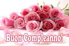 Auguri di Buon Compleanno con i Fiori #compleanno #buon_compleanno #tanti_auguri
