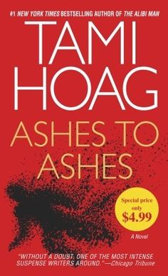 Tami Hoag,  don't read these novels before bedtime...