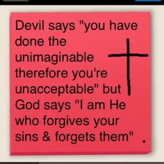 Ah ! The power of forgiveness