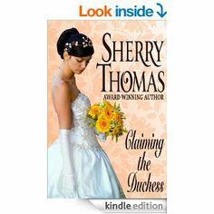 Claiming the Duchess: Fitzhugh Trilogy Book 0.5 - Kindle edition by Sherry Thomas. Romance Kindle eBooks @ Amazon.com.