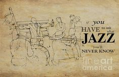 , inspirational quote, musician quote, musician quote, musician portrait, mens cave, man cave, gift for him, band, jazz band, jam session, vintage, vintage background, birthday gift, jazz on stage, on stage, band, band on stage, trumpet, trombon, trompeta, piano, piano player, drums, drummer, baterista, regalo para hombres