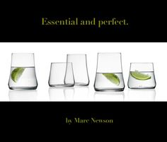 Just glasses,  by Marc Newson. http://www.cbstudio.net/gift-ideas/marcnewson.html #gift #glass #kitchen #elegance #design #drink