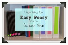 Rejoice the Heart: Organizing Your Easy Peasy School Year