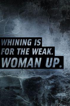 Whining. Ugh!