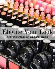 Elevate Your Look: Professional Style and Beauty Tips from Refinery29 and Bobbi Brown
