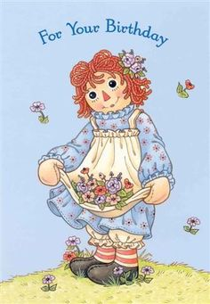 Raggedy Ann - raggedy-ann et andy-photo Happy Birthday Wishes, Birthday Greetings, Birthday Cards, Birthday Ideas, Ann Doll, Raggedy Ann And Andy, Holly Hobbie, Vintage Greeting Cards, Vintage Children