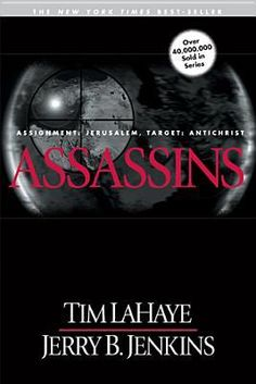 Assassins: Assignment: Jerusalem, Target: Antichrist (Left Behind #6) by Tim LaHaye