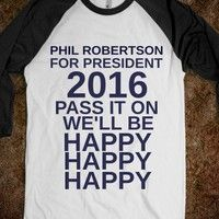 I'm down for Phil to be the next president! #DuckDynasty