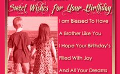 Birthday Quotes QUOTATION - Image : Quotes about Birthday - Description Happy Birthday Wishes For Brother Quotes Sharing is Caring - Hey can you Share this Quote Happy Birthday Brother Messages, Birthday Greetings For Sister, Happy 15th Birthday, Brother Birthday Quotes, Birthday Wishes Quotes, Best Birthday Wishes, Sister Birthday, Birthday Messages, Birthday Sayings