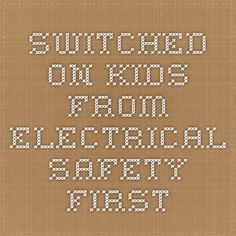 Switched on Kids - from Electrical Safety First