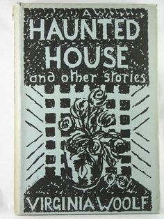 """CHA/BKS/29. Book, """"A Haunted House"""", Virginia Woolf, with original dust jacket by Vanessa Bell, The Hogarth Press, London, 1947. Photograph © The Charleston Trust"""