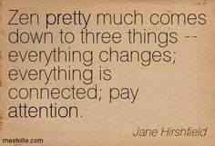Quotes of Jane Hirshfield About fearless, sorrow, happiness, poetry, experience, time, attention, pretty, inspirational, reality, horse, lif...