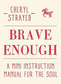 Brave Enough: A Mini Instruction Manual for the Soul - http://www.kindle-free-books.com/brave-enough-a-mini-instruction-manual-for-the-soul