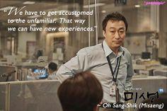 Misaeng quotes: Lee Sung Min as Oh Sang-Shik (ep1)