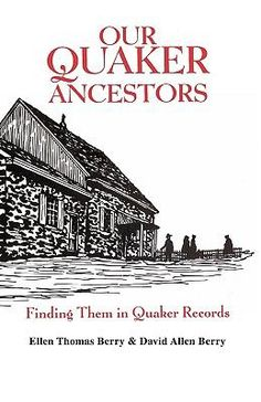 'Our Quaker Ancestors: Finding Them in Quaker Records' ~ a great resource book!
