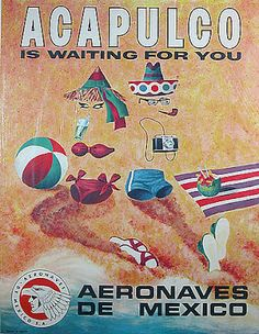 Acapulco 'is waiting for you' * Aeronaves de Mexico #tourism #poster (1960s)