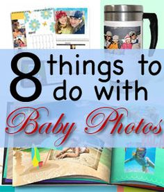 8 Things to Do with Baby Photos | Baby Preppers