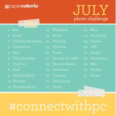 July photo challenge: Join us this month in challenging yourself to capturing everything around you with these simple prompts. Be sure to share them on Facebook, twitter, or Instagram with the tag #connectwithpc so we can join in on the inspiration. Can't wait to see all of the awesomely inspir-ey photos!