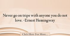 Ernest Hemingway Quotes About Love - 43396