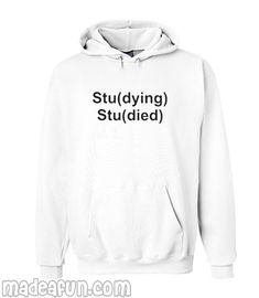 d599c242f Studying Studied Hoodie Funny Sweaters, Cool Clothes, Tomboy Outfits, Cute  Outfits, Fashion