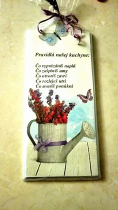 Motto, Gifts For Mom, Decoupage, Rado, Motivation, Eastern Europe, Creative, Funny, Handmade