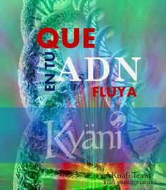 Que en tu ADN fluya Kyani !!!  #LiveKyani