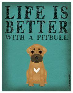 Life is Better with a Pit Bull Art Print 11x14 - Custom Dog Print. $29.00, via Etsy.
