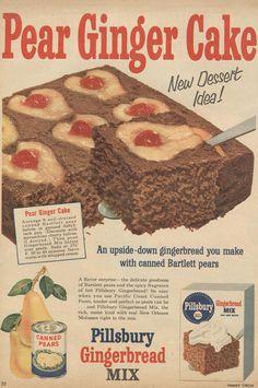 From old Pillsbury ad | ViNtAgE fOoD rECiPeS Retro Recipes, Old Recipes, Vintage Recipes, 1950s Recipes, 1950s Food, Retro Food, Pear And Ginger Cake, Vintage Baking, Vintage Food