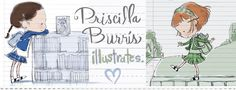 Priscilla Burris...great blog, fun illustrator!