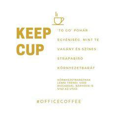 NE.DOBD.EL. Kérd inkább a kávédat a saját KeepCup coffee to go poharadba!   Környezettudatosnak lenni menő!   Vagány és színes KeepCup-ok széles választékát találod nálunk a shopban! Kattints a BIO alatti linkre és válaszd ki az egyéniségedhez illőt!  #amiértérdemesfelkelned #igykavezom  . . . . #utazunk #utazás #fesztivál #autó #viddmagaddal #elvitelre #környezetvédelem #környezettudatos #környezetbarát #újrahasznosítás #hulladekmentes #műanyagmentes #tudatosvásárló #zerowastehaztartas… Mint