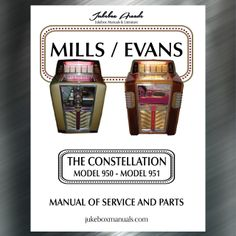 Printed Jukebox Manuals - Jukebox Arcade  Mills / Evans Constellation (1946-49) Manual​, PRINT