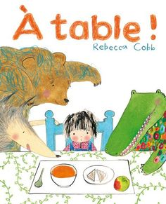 A table ! de Rebecca Cobb http://www.amazon.fr/dp/2877677346/ref=cm_sw_r_pi_dp_twB5ub0XSMK7X