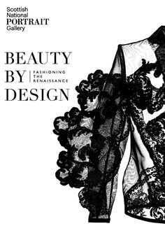 Beauty by Design:  Fashioning the Renaissance