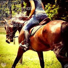 """""""Cowgirls Don't Cry"""" -Brooks and Dunn"""