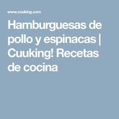 Hamburguesas de pollo y espinacas   Cuuking! Recetas de cocina
