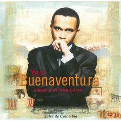Yuri Buenaventura (su verdadero nombre es Yuri Bedoya) es un cantante de salsa nacido en Buenaventura (Colombia) en 19 de mayo de 1967. Su nombre fue puesto en honor del cosmonauta ruso Yuri Gagarin, primer hombre en salir al espacio.  Tomó el seudónimo de Buenaventura, Valle del Cauca, puerto situado en la costa pacífica de Colombia.