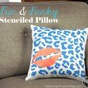 Create a Layered & Stenciled Pillow with Tulip For Your Home - One Dog Woof