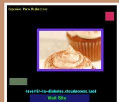 Cupcakes Para Diabeticos 184940 - Aprenda como vencer la diabetes y recuperar su salud.