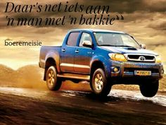 Boeremeisie by ♡: Meisies & kêrels Quotable Quotes, Qoutes, Afrikaanse Quotes, My Land, Out Loud, Country Girls, Best Quotes, Monster Trucks, Inspirational Quotes
