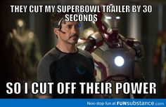 Iron man was behind it.